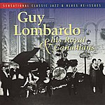 Guy Lombardo & His Royal Canadians Guy Lombardo & His Royal Canadians