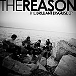 Reason The Brilliant Diguise EP