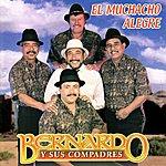 Bernardo Y Sus Compadres El Muchacho Alegre