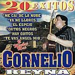 Cornelio Reyna 20 Exitos