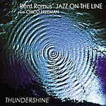 Chico Freeman Rent Romus' Jazz On the Line with Chico Freeman, Thundershine
