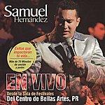 Samuel Hernández Samuel Hernández En Vivo