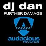 DJ Dan Further Damage - EP