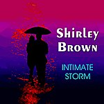 Shirley Brown Intimate Storm