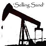 Tom Heyman Selling Sand