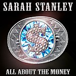 Sarah Stanley All About the Money