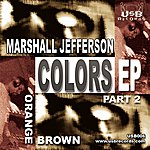 Marshall Jefferson Colors EP 2