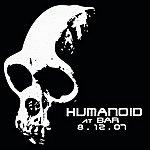 Humanoid At Bar 8-12-07