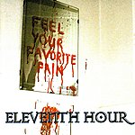 Eleventh Hour Band Feel Your Favorite Pain