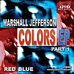 Marshall Jefferson Colors EP 1
