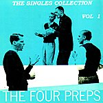 The Four Preps The Single Collection, Vol. 1