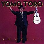 Yomo Toro Gracias