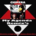 Chimera My Agenda Remix's