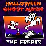 Freaks Halloween Ghost Music