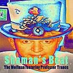 Wolfman Shaman's Beat