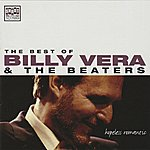 Billy Vera & The Beaters The Best Of Billy Vera & The Beaters: Hopeless Romantic