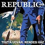 Republic Tiszta Udvar, Rendes Ház