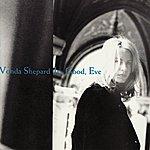 Vonda Shepard It's Good, Eve