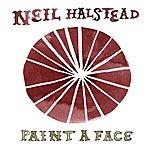 Neil Halstead Paint A Face