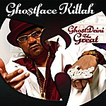 Ghostface Killah Ghost Deini The Great (Edited) (Bonus Tracks)