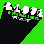 G. Love & Special Sauce Soft And Sweet (Radio Edit)