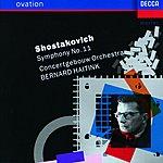 "Concertgebouw Orchestra of Amsterdam Shostakovich: Symphony No.11 ""The Year 1905"""