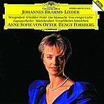 Anne Sofie Von Otter Brahms: Lieder