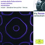 Edda Moser Henze: Cantata Of The Ultimate Fable/Muses of Sicily/Moralities