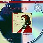 Claudio Arrau Chopin: The Nocturnes