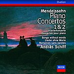 András Schiff Mendelssohn: Piano Concertos Nos.1 & 2/Songs without words