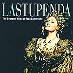 Dame Joan Sutherland La Stupenda: The Supreme Joan Sutherland