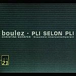 Christine Schäfer Pierre Boulez: Pli selon Pli