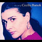 Cecilia Bartoli The Art of Cecilia Bartoli