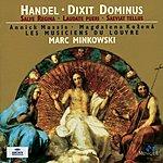 Annick Massis Handel: Dixit Dominus; Salve Regina; Laudate Pueri; Saeviat Tellus