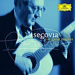 Andrés Segovia Segovia - The Great Master