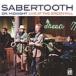 Sabertooth Dr. Midnight: Live At The Green Mill