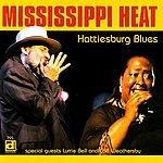 Mississippi Heat Hattiesburg Blues
