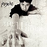 Psyche The 11th Hour (Expanded)