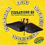 The Voodoo Trombone Quartet Vibrations EP