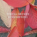 Teresa Brewer Rememb'ring
