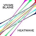Vivian Blaine Heatwave