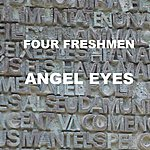 The Four Freshmen Angel Eyes