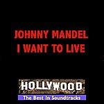 Johnny Mandel I Want To Live
