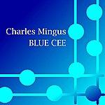 Charles Mingus Blue Cee