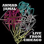 Ahmad Jamal Live From Chicago