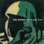 Breeze Shine Your Love