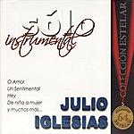 Julio Iglesias Sólo Instrumental