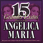 Angelica Maria 15 Grandes Éxitos