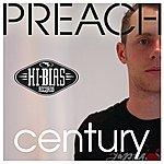 DJ Preach Century