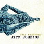 Jeff Johnson Tall Stranger